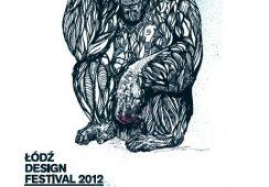 Łódź Design Festival 2012: AWARENESS, czyli ŚWIADOMOŚĆ