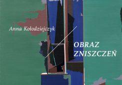Obraz zniszczeń Anny Kołodziejczyk we wrocławskim Mieszkaniu Gepperta