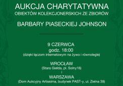 Druga aukcja charytatywna obiektów kolekcjonerskich Barbary Piaseckiej Johnson