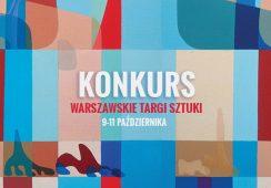 KONKURS | Warszawskie Targi Sztuki