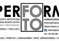 """Fundacja Profile zaprasza na cykl warsztatów artystycznych i wykładów pt. """"PER-FORM-FOTO"""""""