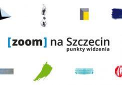 """Miasto pod lupą, czyli wystawa """"Zoom na Szczecin – Punkty Widzenia"""" w Filharmonii w Szczecinie"""