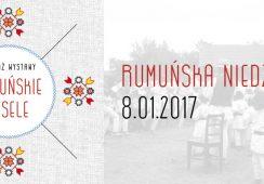 """""""Rumuńska niedziela"""" zakończy  """"Rumuńskie wesele"""" – finisaż wystawy"""