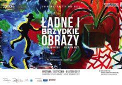 Ładne i brzydkie obrazy – Yolanta Nikt i Zdzisław Nitka -13 stycznia w ART MAIN STATION by mia