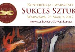 Nowa konferencja SUKCES SZTUKI