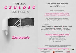 Wernisaż wystawy malarstwa, grafiki i rzeźby - Czułość przestrzeni. Orkiestra Sinfonia Varsovia