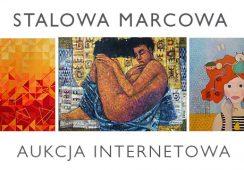 Internetowa Aukcja Sztuki Aktualnej w Galerii STALOWA
