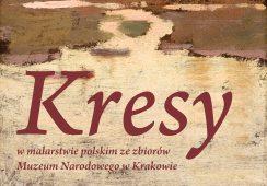 Najpiękniejszy kraj. Kresy w malarstwie polskim ze zbiorów Muzeum Narodowego w Krakowie