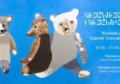 Niedźwiedzie i Niedźwiadki. Wystawa prac Gabrieli Cichowskiej