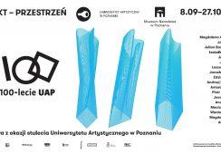 Obiekt - przestrzeń: 100 lat UAP-u