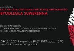 Niepodległa Suwerenna - wystawa malarstwa w stulecie odzyskania niepodległości przez Polskę