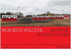 """Wojciech Wilczyk """"Słownik polsko- polski"""""""