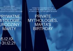 Prywatne mitologie. Urodziny Marty