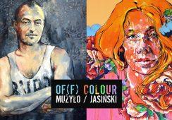 OF(F) COLOUR, czyli zderzenie dwóch artystycznych światów