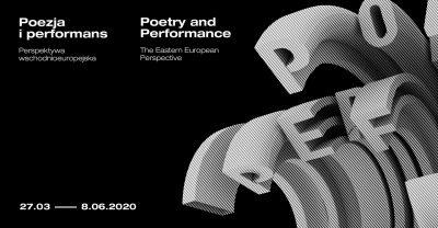 Poezja i performans. Perspektywa wschodnioeuropejska