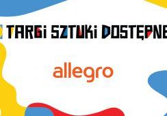 Trzecie Targi Sztuki Dostępnej na platformie Allegro