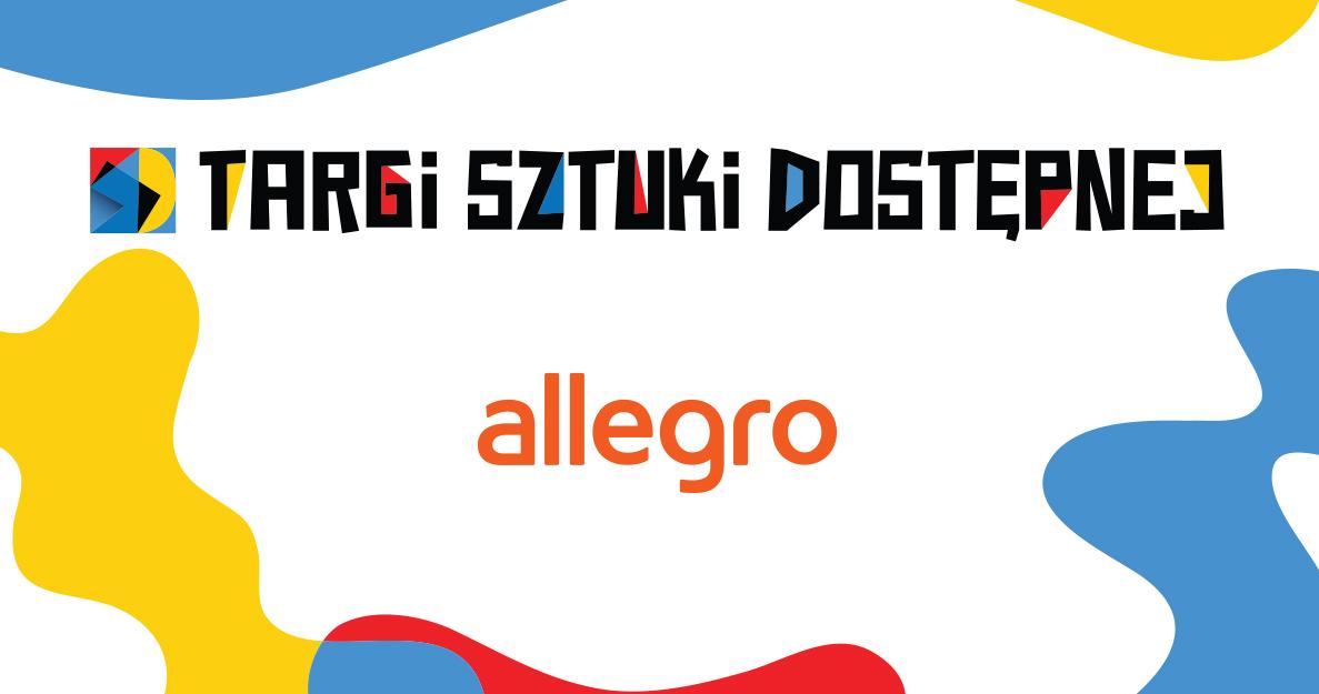 Trzecie Targi Sztuki Dostępnej na platformie Allegro!