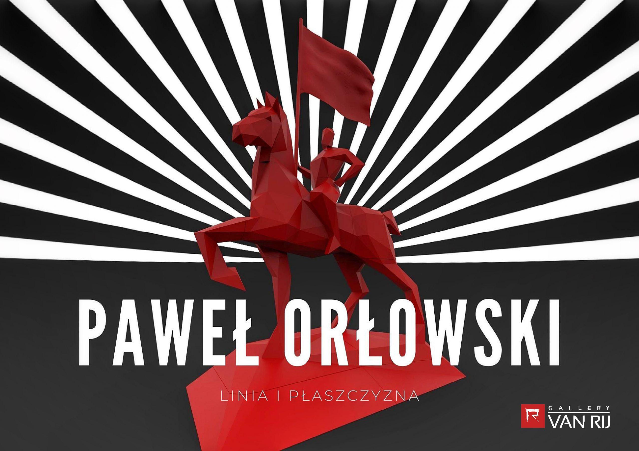 Paweł Orłowski ,,Linia i płaszczyzna''