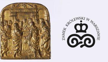 Mistrzowie reliefu. Najcenniejsze plakiety XV-XVIII w. z dawnej kolekcji Andrzeja Ciechanowieckiego