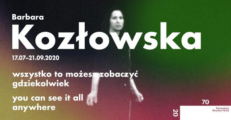 Barbara Kozłowska. Wszystko to możesz zobaczyć gdziekolwiek