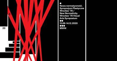"""""""Nowa normatywność. Sympozjum Plastyczne Wrocław '70"""" w Muzeum Współczesnym Wrocław"""